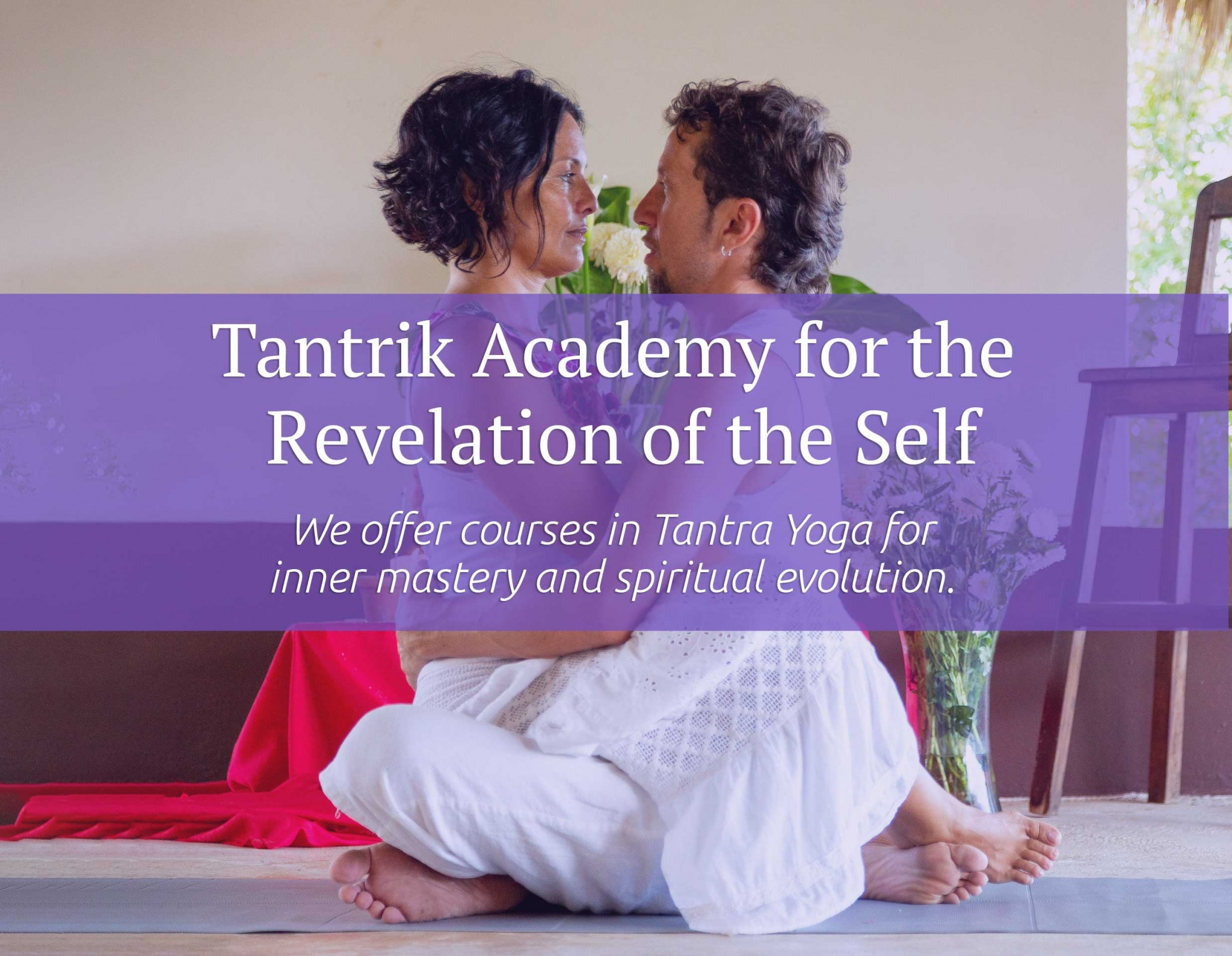 Tantrik Academy for the Revevlation of the Self