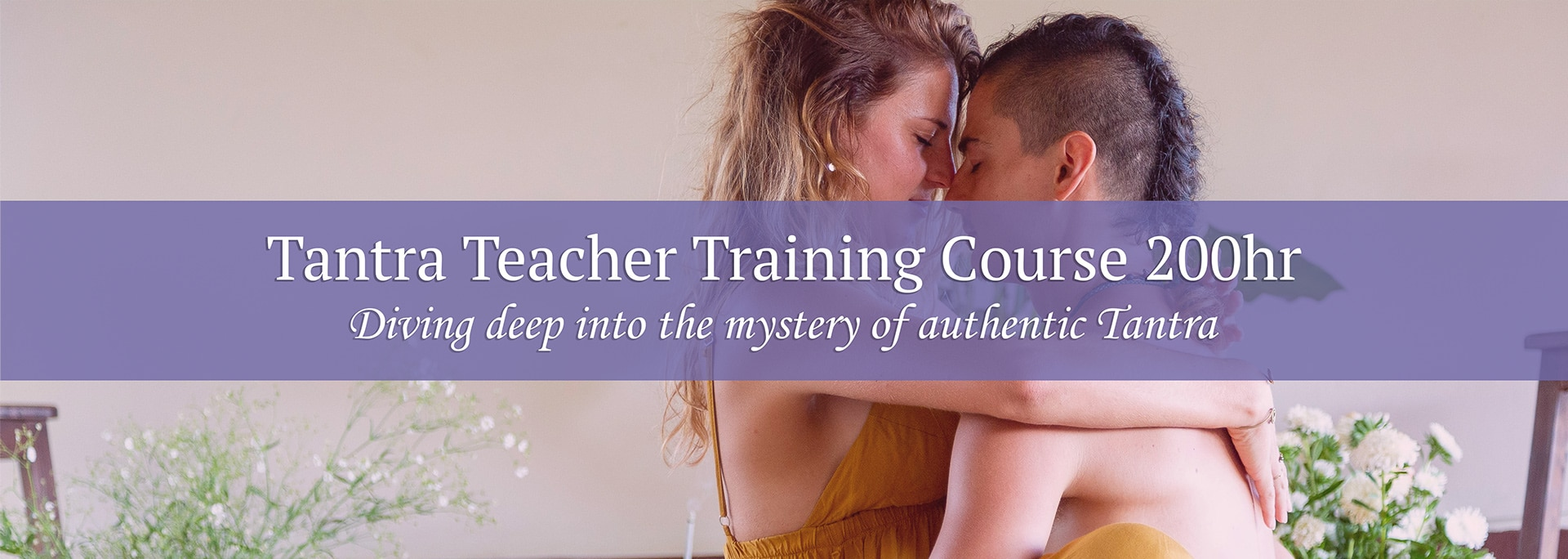 Tantra Teacher Training Course 200 hours